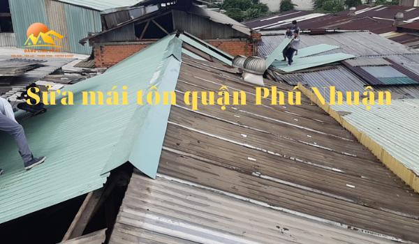 Sửa mái tôn quận Phú Nhuận